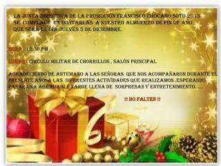 Hora  : 12:30 pm  Lugar  :  circulo militar de Chorrillos , salón principal