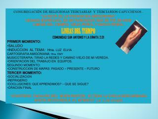 CONGREGACI Ó N DE RELIGIOSAS TERCIARIAS   Y TERCIARIOS  CAPUCHINOS .