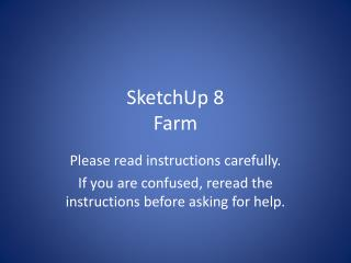 SketchUp  8 Farm