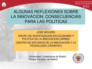 ALGUNAS REFLEXIONES SOBRE LA  INNOVACION: CONSECUENCIAS PARA LAS POLITICAS