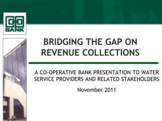 BRIDGING THE GAP ON REVENUE COLLECTIONS