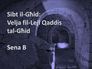 Sibt il-Għid: Velja fil-Lejl Qaddis tal-Għid Sena B
