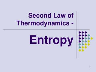 Second Law of Thermodynamics -