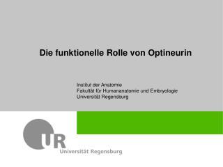 Die funktionelle Rolle von  Optineurin