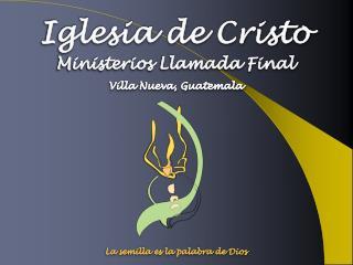 Ministerios Llamada Final