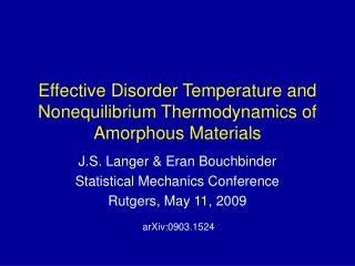 Effective Disorder Temperature and Nonequilibrium Thermodynamics of Amorphous Materials