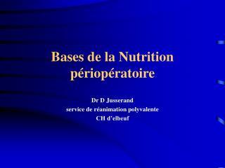 Bases de la Nutrition p riop ratoire
