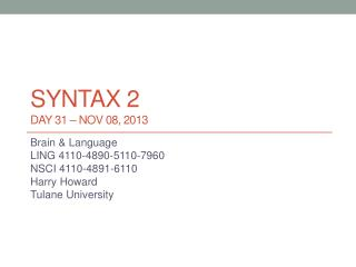 syntax 2 DAY 31 �  nov  08, 2013