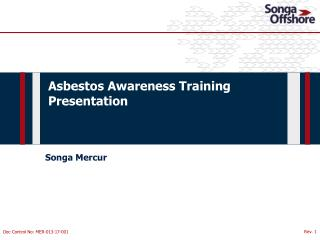 Asbestos  Awareness Training  Presentation