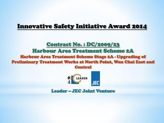 Contract No. : DC/2009/23 Harbour Area Treatment Scheme 2A