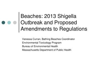 Beaches: 2013  Shigella  Outbreak and Proposed Amendments to Regulations