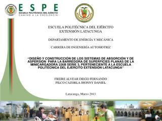 ESCUELA  POLITÉCNICA DEL EJÉRCITO EXTENSIÓN LATACUNGA DEPARTAMENTO DE ENERGÍA Y MECÁNICA