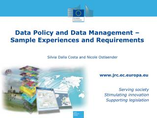 Data Policy and  Data Management  –  Sample Experiences  and Requirements