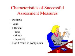 Characteristics of Successful Assessment Measures