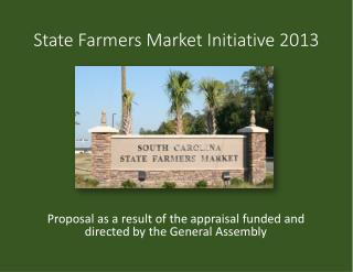 State Farmers Market Initiative 2013