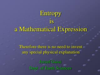 Entropy  is a Mathematical Expression