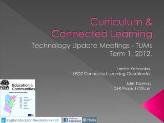 Curriculum &  Connected Learning