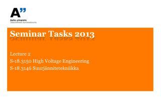 Seminar Tasks  2013