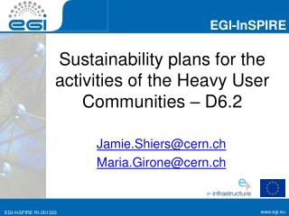 Sustainability plans for the activities of the Heavy User Communities – D6.2
