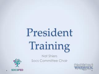 President Training