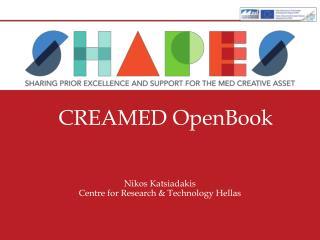Nikos Katsiadakis Centre for Research & Technology Hellas