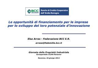 Elsa Arras - Federazione BCC E.R. arrase@fedemilia.bcc.it