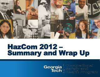 HazCom  2012 –  Summary and Wrap Up