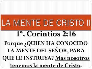 LA MENTE DE CRISTO  II