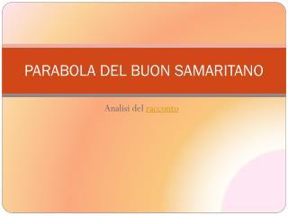 PARABOLA DEL BUON SAMARITANO