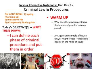 In your Interactive Notebook:   Unit.Day 3.7 Criminal Law & Procedures