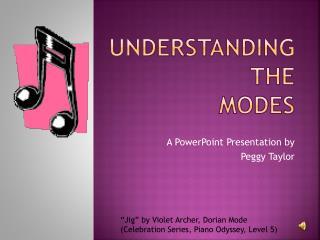 Understanding  the  Modes