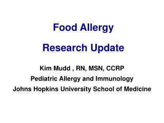 Food Allergy  Research Update