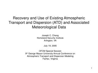 Recovery and Use of Existing Atmospheric Transport and Dispersion ATD and Associated Meteorological Data