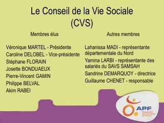 Le Conseil de la Vie Sociale CVS