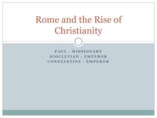 Rome and the Rise of Christianity