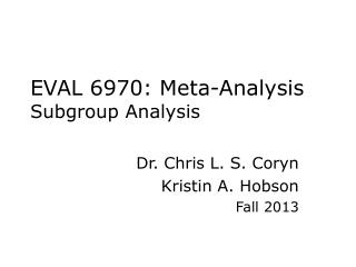 EVAL 6970: Meta-Analysis Subgroup Analysis