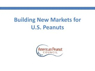 Building New Markets for U.S. Peanuts