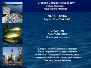 Croatian Chamber of Economy  Fishery  A ssociation Aquaculture Affilation