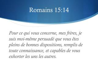 Romains  15:14