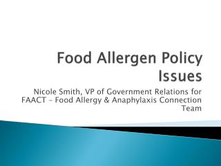 Food Allergen Policy Issues