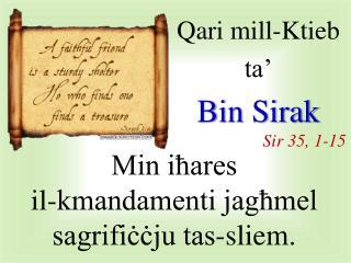 Qari  mill-Ktieb  ta' Bin  Sirak Sir  35, 1-15