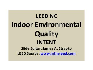 Indoor  Environmental Quality 8 Credits; 15 Points