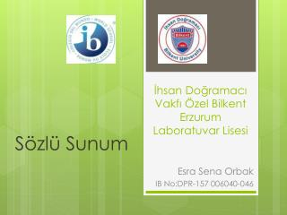 İhsan Doğramacı Vakfı Özel Bilkent Erzurum Laboratuvar Lisesi