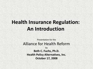 Health Insurance Regulation:  An Introduction
