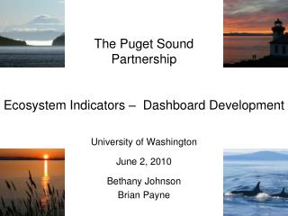 The Puget Sound  Partnership Ecosystem Indicators –  Dashboard Development