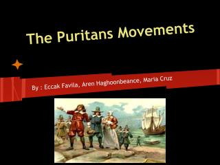 The Puritans Movements