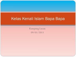 Kelas Kenali  Islam  Bapa Bapa