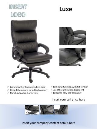 Luxury leather look executive chair    Deep-fill cushions for added comfort