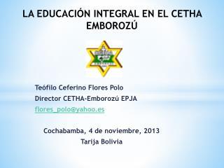 LA EDUCACIÓN INTEGRAL EN EL CETHA EMBOROZÚ