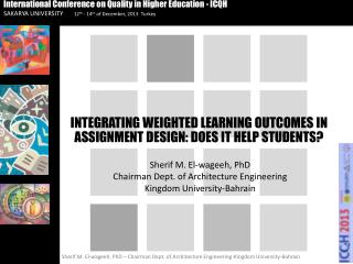 INTEGRATING WEIGHTED LEARNING OUTCOMES  IN  ASSIGNMENT DESIGN: DOES IT HELP STUDENTS?